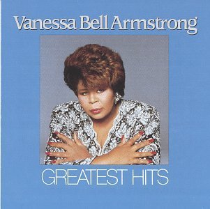 Vanessa Bell Armstrong/Greatest Hits