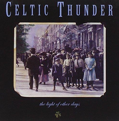 Celtic Thunder/Light Of Other Days@.