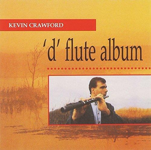 Kevin Crawford/D Flute Album