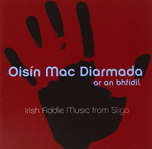 Oisin Mac Diarmada Ar An Bhfidil (on The Fiddle)