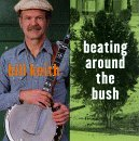 bill-keith-beating-around-the-bush