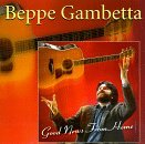 Beppe Gambetta Good News From Home