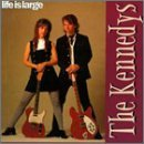 kennedys-life-is-large