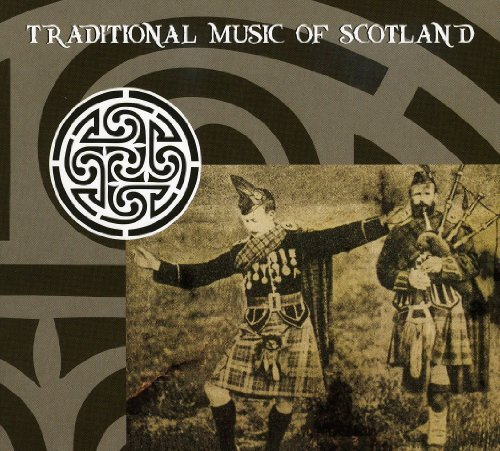 Traditional Music Of Scotland Traditional Music Of Scotland