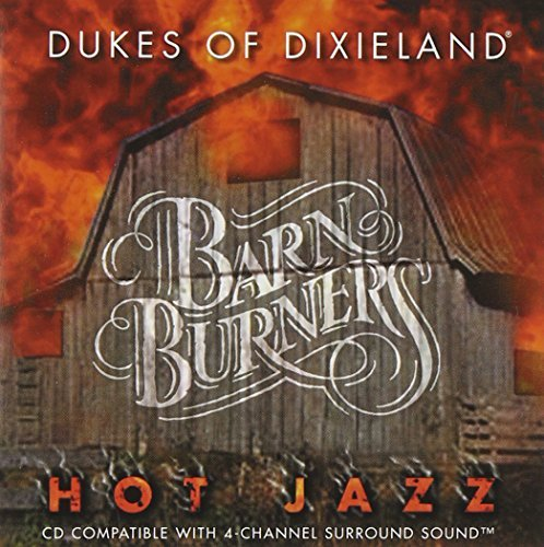 New Orleans' Own Dukes Of Dixi Barnburners