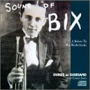 New Orleans' Own Dukes Of Dixi Sound Of Bix