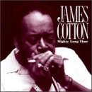 Cotton James Mighty Long Time