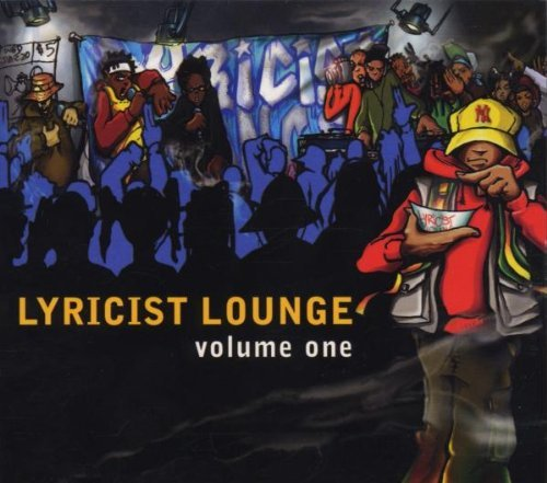 Lyricist Lounge Vol. 1 Lyricist Lounge Krs One De La Soul De La Roch Lyricist Lounge