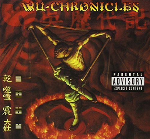 Wu Chronicles Vol. 1 Wu Chronicles Explicit Version Wu Chronicles