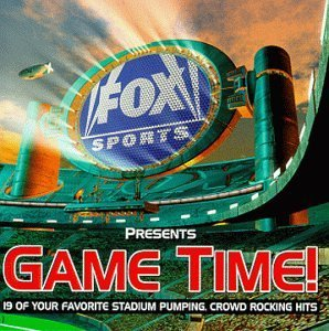 Fox Sports Presents Game Ti Fox Sports Presents Game Time Blur Kid Rock Smashmouth Js 16 Wild Child Moby Prodigy