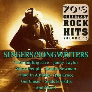 70's Greatest Rock Hits Vol. 15 Singers Songwriters Taylor Bishop Souther Mclean 70's Greatest Rock Hits