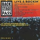 Backstage Pass Vol. 1 Live & Rockin' Backstage Pass