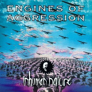 engines-of-aggression-inhuman-nature