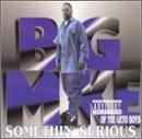 big-mike-somethin-serious