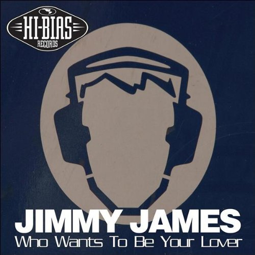 jimmy-james-who-wants-to-be-your-lover