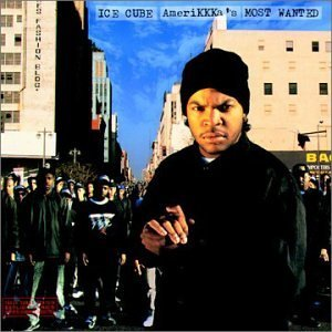 Ice Cube Amerikkka's Most Wanted Explicit Version