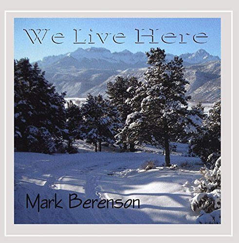 Berenson Mark We Live Here