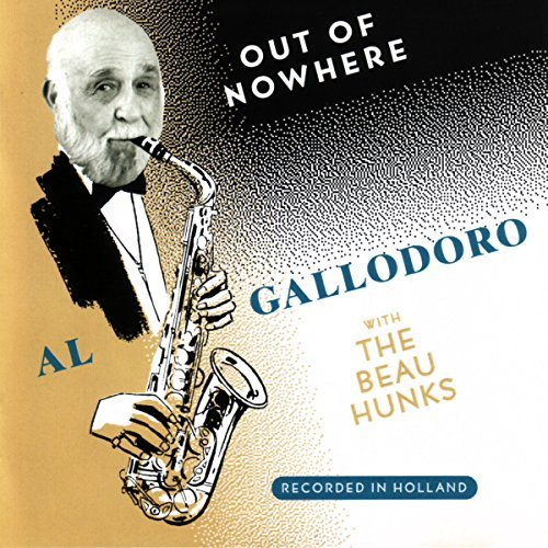 Al Gallodoro Out Of Nowhere