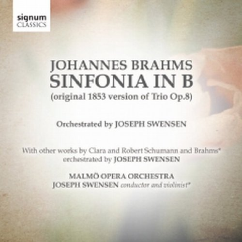 Johannes Brahms Sinfonia In B Swensen Malmo Opera Orch
