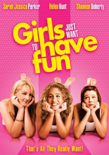 Girls Just Want To Have Fun Parker Hunt Doherty Blu Ray Ws Pg