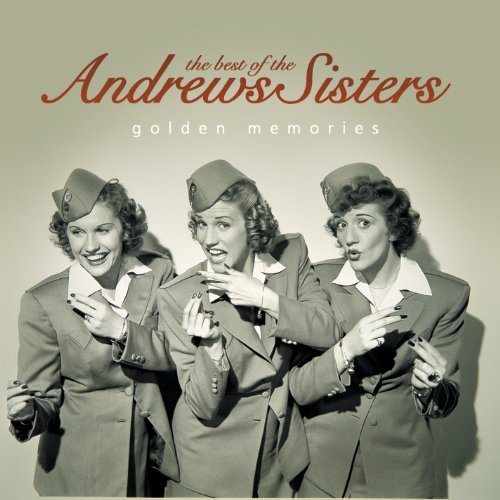 Andrews Sisters Best Of The Andrews Sisters G