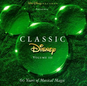 Classic Disney Vol. 3 60 Years Of Musical M Colors Of The Wind Family Classic Disney