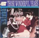 Those Wonderful Years Melodies Of Love 1950's Instru