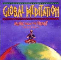 Global Meditation Music From The Heart Melody