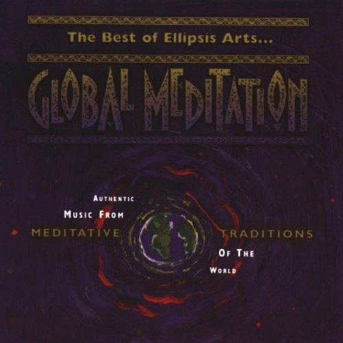 Best Of Global Meditation Best Of Global Meditation
