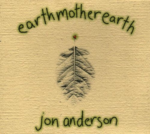 Jon Anderson Earth Mother Earth