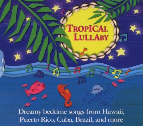 Tropical Lullaby Tropical Lullaby