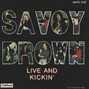 Savoy Brown/Live & Kickin'