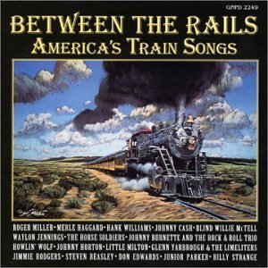 between-the-rails-americas-between-the-rails-americas-tr-williams-howlin-wolf-haggard-cash-rogers-parker-jennings