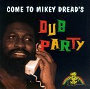 Mikey Dread Dub Party