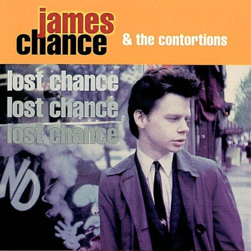 James & The Contortions Chance Lost Chance