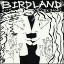 Lester Bangs Birdland With Lester Bangs