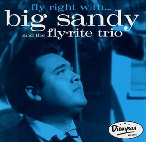 Big Sandy & Fly Rite Boys/Fly Right With Big Sandy & Fly