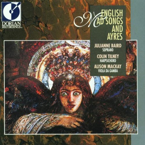 julianne-baird-english-mad-songs-ayres-baird-tilney-mackay