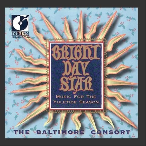 Baltimore Consort Bright Day Star Baltimore Consort
