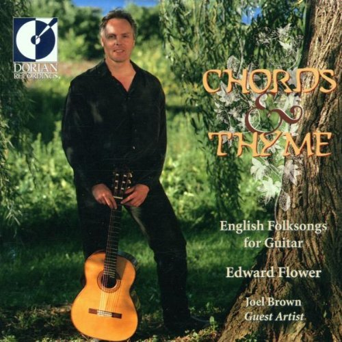 Edward Flower Chords & Thyme English Folk So Feat. Joel Brown