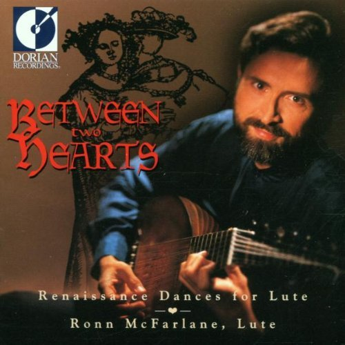 Ronn Mcfarlane/Between Two Hearts@Mcfarlane (Lt)