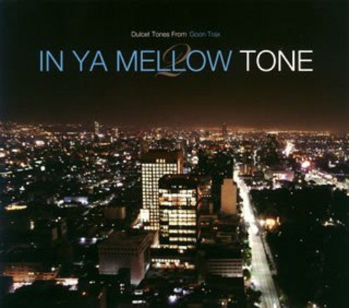 In Ya Mellow Tone Vol. 2 In Ya Mellow Tone (mini Import Jpn Paper Sleeve