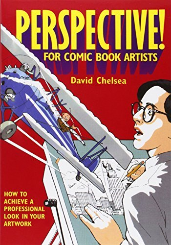 David Chelsea Perspective! For Comic Book Artists