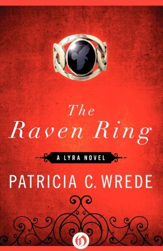 Patricia C. Wrede The Raven Ring