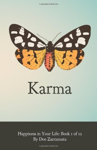 Doe Zantamata Happiness In Your Life Book One Karma