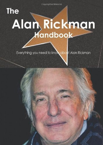 Emily Smith The Alan Rickman Handbook Everything You Need To