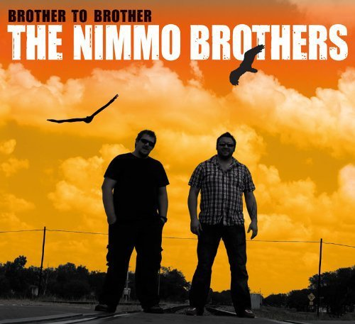 Nimmo Brothers Brother To Brother