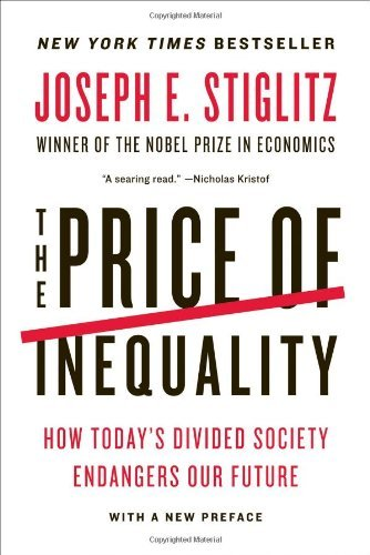 joseph-e-stiglitz-price-of-inequality-the-how-todays-divided-society-endangers-our-future
