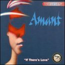 Amant/Best Of: If There's Love@Hot550@0187/Htl