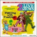 two-live-jews-fiddling-with-tradition